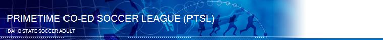 PRIMETIME CO-ED SOCCER LEAGUE (PTSL) banner